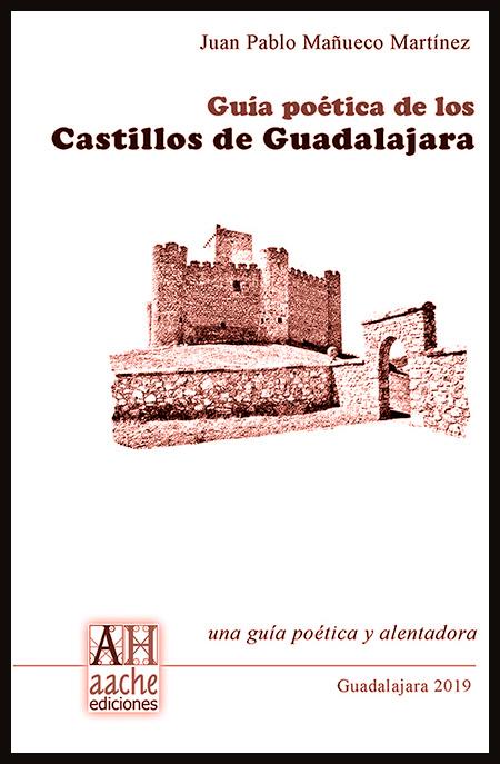 guia poetica de los castillos de guadalajara
