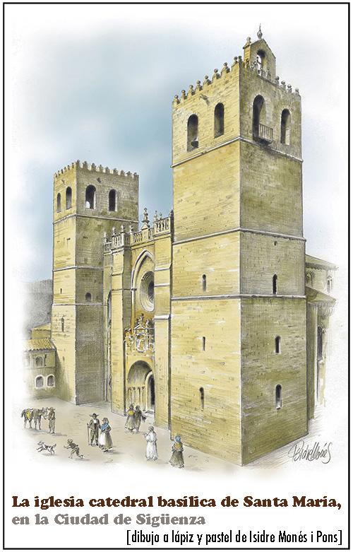 Catedral de Sigüenza por Isidre Monés