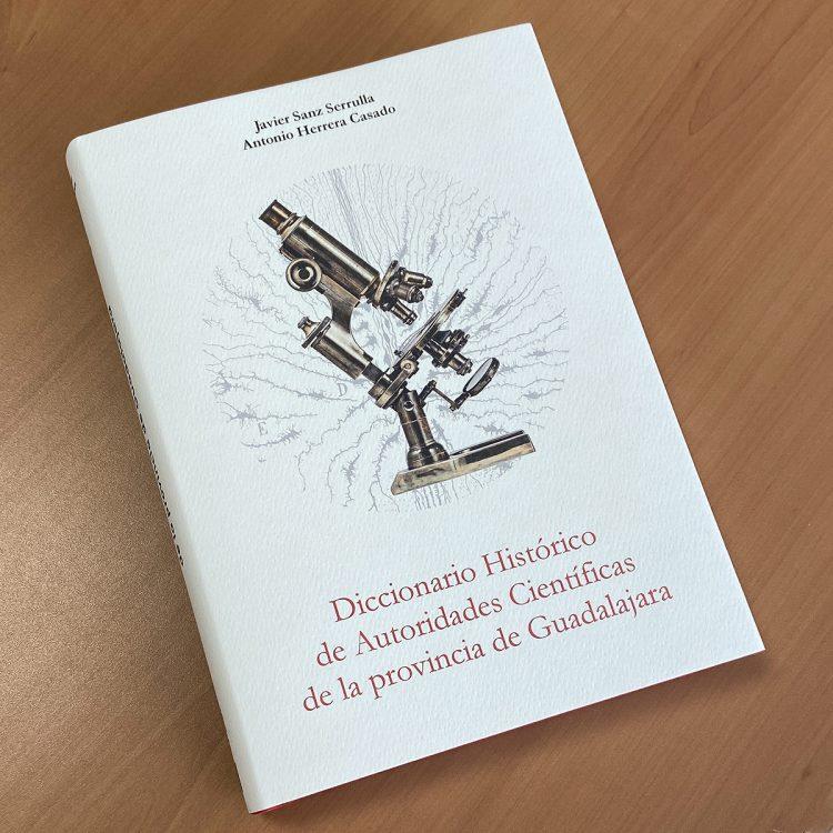 diccionario historico de autoridadescientificas de la provincia de guadalajara