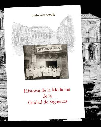 historia de la medicina de la ciudad de Siguenza