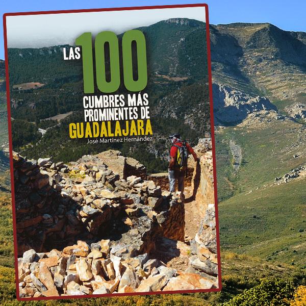 las 100 cumbres más prominentes de la provincia de Guadalajara