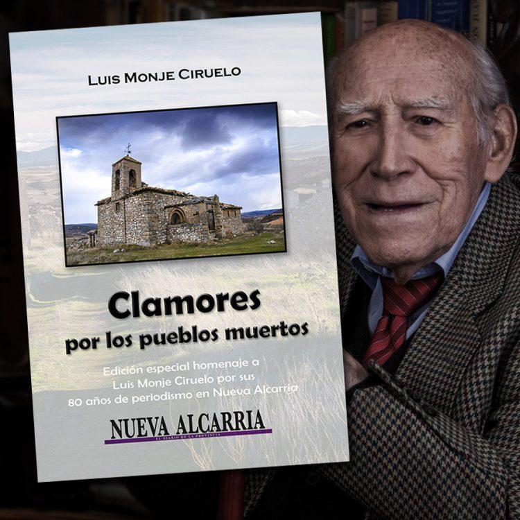clamores por los pueblos muertos de Luis Monje Ciruelo